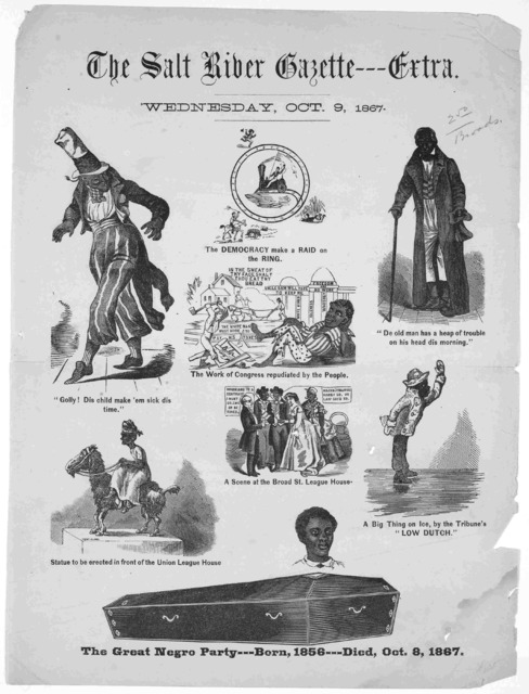 The Salt River Gazette --- Extra. Wednesday, Oct. 9, 1867. [Cartoons] The Great Negro party --- born, 1856 --- Died, Oct. 9, 1867.