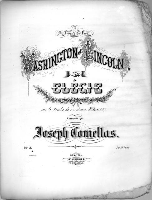 Washington et Lincoln elégie: sur la tombe de ces deux héros composèe par Joseph Comellas.