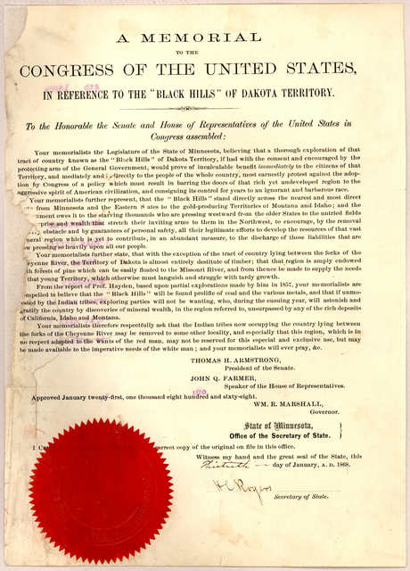 """A memorial to the Congress of the United States, in reference to the """"Black Hills"""" of Dakota Territory. To the Honorable the Senate and House of representatives of the United States in Congress assembled ... Approved January twenty-first, one th"""