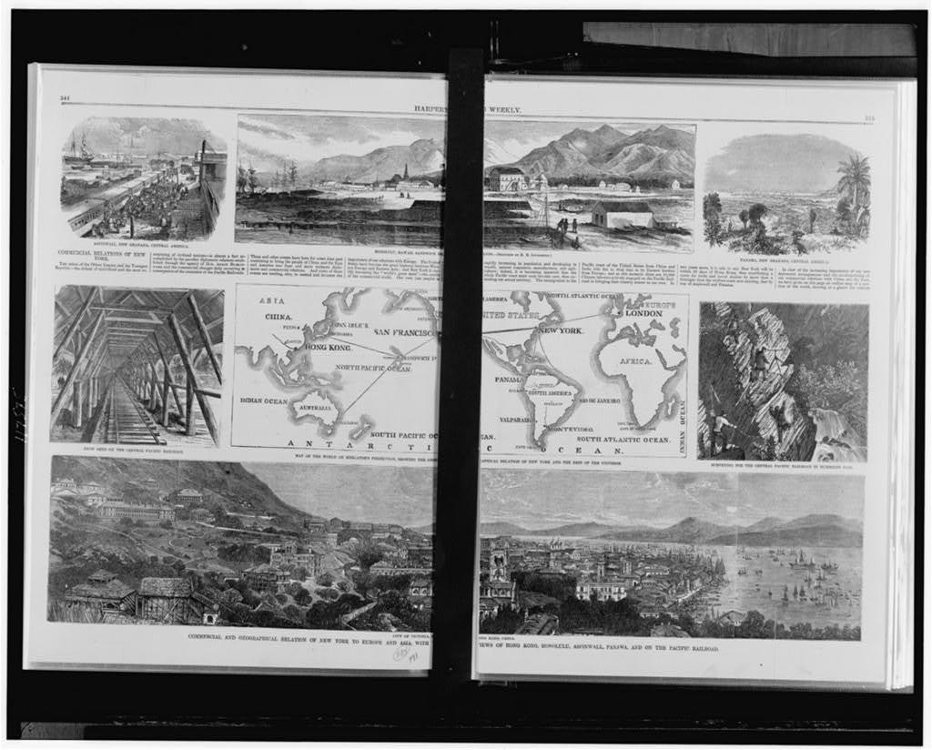 Commercial and geographical relation of New York to Europe and Asia, with views of Hong Kong, Honolulu, Aspinwall, Panama, and on the Pacific Railroad