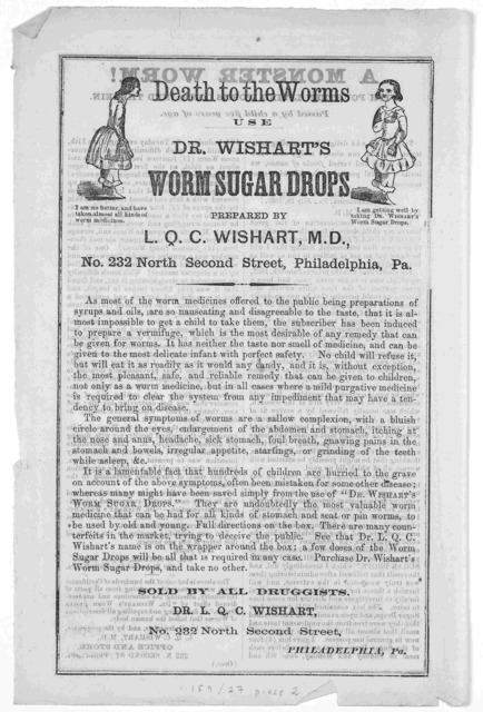 Dr. L. Q. C. Wishart's pine tree tar cordial. A great remedy for the cure of throat and lung diseases and great American dyspepsia pills. ... Philadelphia [1868].