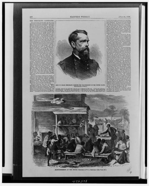 Gen. F.P. Blair, Democratic nominee for Vice-President of the United States / photographed by Brady.  Electioneering at the South / sketched by W.L. Sheppard.