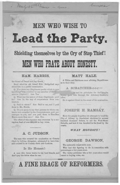 Men who wish to lead the party. Shielding themselves by the cry of stop thief! Men who prate about honesty ... A fine brace of reformers. New York [1868?].