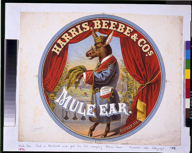 Mule ear--Harris, Beebe & Cos., Quincy, Ill. / The Hatch Lith. Co., 32 & 34 Vesey St. N.Y.