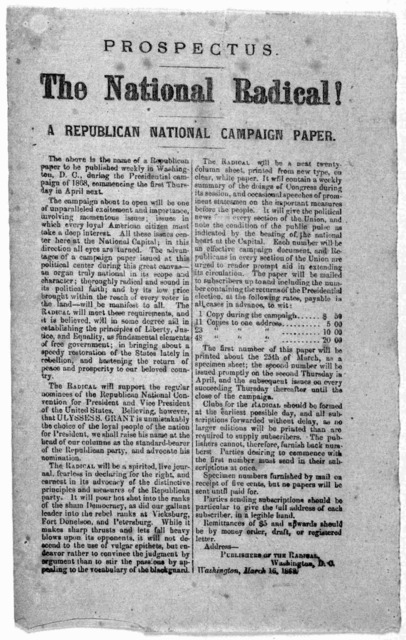 Prospectus. The national radical! A republican national campaign paper ... Washington, March 16, 1868.