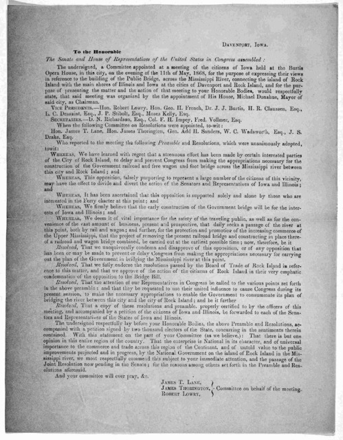 To the Honorable the Senate and House of representatives of the United States in Congress assembled: The undersigned a Committee appointed at a meeting of the citizens of Iowa, held at the Burtis Opera House in this city on the evening of the 11