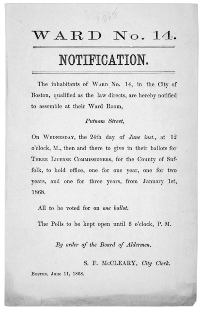Ward No. 14. Notification. The inhabitants of Ward No. 14, in the City of Boston, qualified as the law directs, are hereby notified to assemble at their Ward room, Putnam street, on Wednesday, the 24th day of June inst., at 12 o'clock M ... S. F