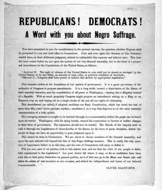 Republicans! Democrats! A word with you about negro suffrage ... [Signed] Oliver Ellsworth. [1869?].