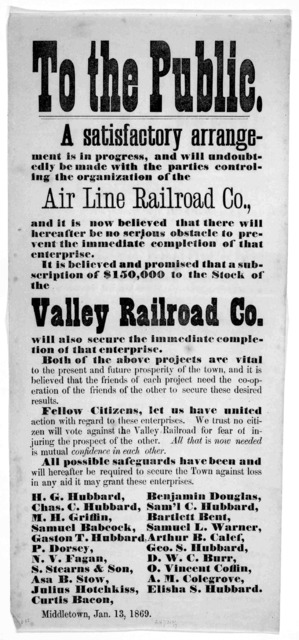 To the public. A satisfactory arrangement is in progress, and will undoubtedly be made with the parties controlling the organization of the air line railroad co ... It is believed and promised that a subscription of $150,000 to the stock