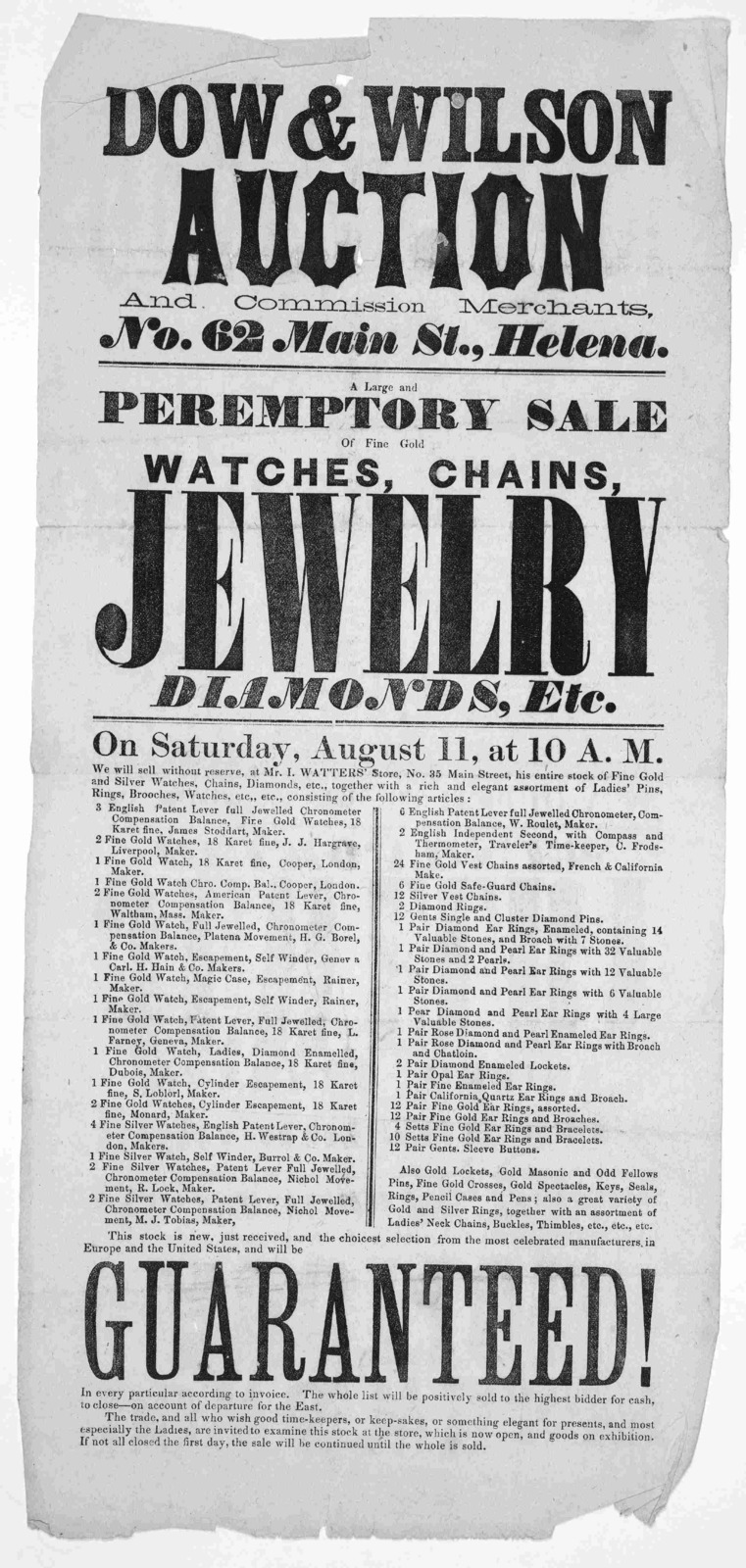 ... A large and peremptory sale of fine gold watches, chains, jewelry diamonds, etc, on Saturday, August 11, at 10 A. M. [Helena, Mont. 187-?].