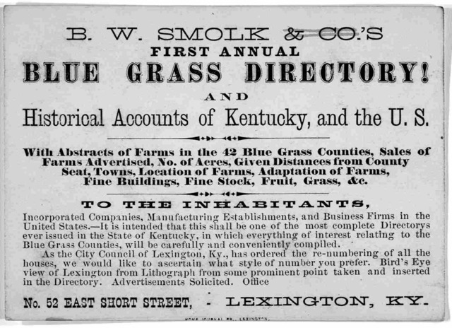 B. W. Smolk's first annual blue grass directory! and historical accounts of Kentucky and the U. S. ... Lexington, Ky. [1870].