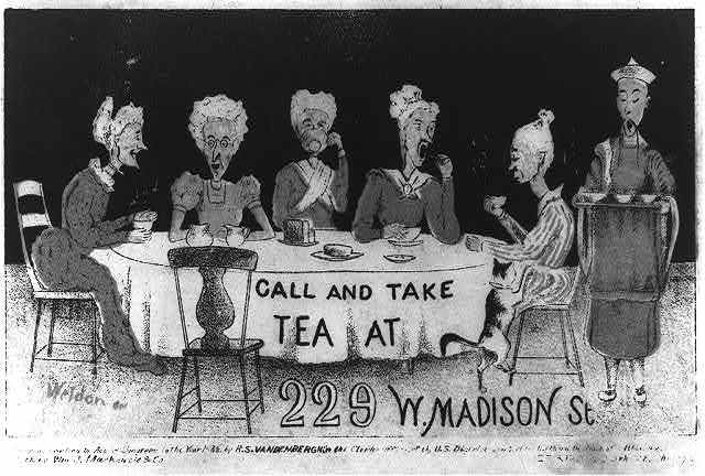 Call and take tea at 229 W. Madison St.