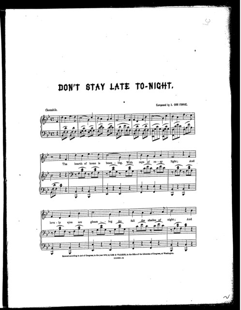 Don't stay late to-night