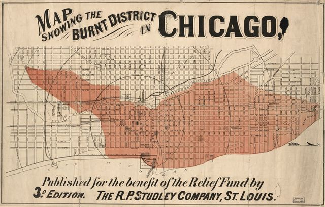 Map showing the burnt district in Chicago : published for the benefit of the Relief Fund /
