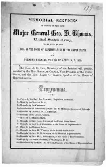 Memorial services in honor of the late Major General Geo. H. Thomas United States army, to be held in the Hall of the House of representatives of the United States on Tuesday evening, the 5th of April, A, D. 1870 ... [Washington, D. C. 1870].