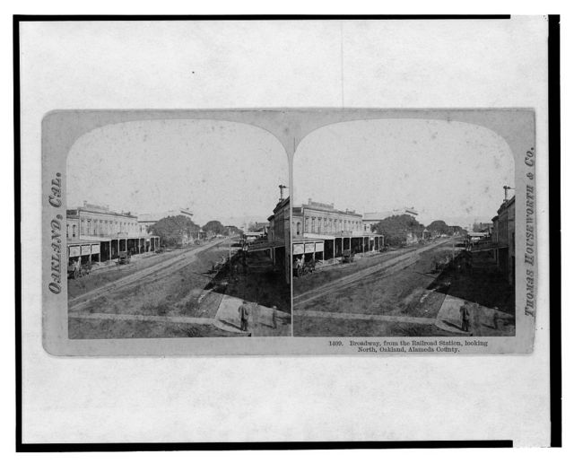 Oakland, Cal. Broadway, from the railroad station, looking North, Oakland, Alameda County