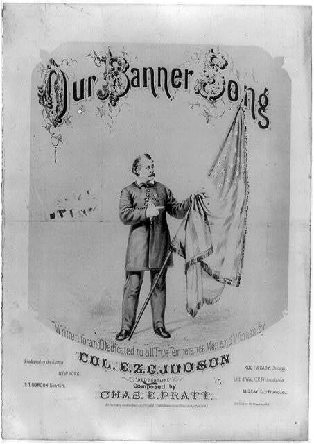Our Banner Song, by Col. E.Z.C. Judson