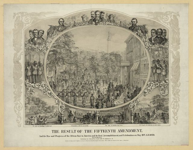 The result of the Fifteenth Amendment, and the rise and progress of the African race in America and its final accomplishment, and celebration on May 19th, A.D., 1870