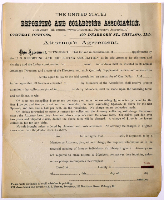 The United States reporting and collecting association ... General offices, 109 Dearborn St., Chicago, Ill. Attorney's agreement. [187-]