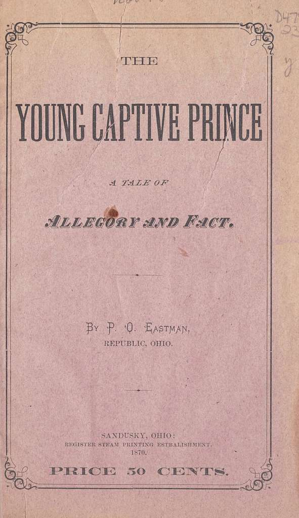 The young captive prince, a tale of allegory and fact