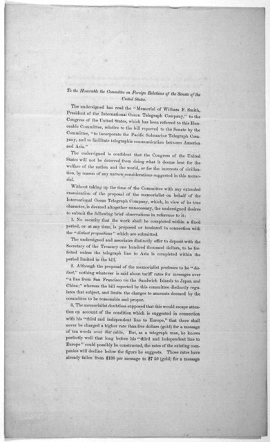 To the Honorable the Committee on foreign relations of the Senate of the United States [Re. bill to incorporate the Pacific submarine telegraph company, and to facilitate telegraphic communications between American and Asis.] Washington, June 28