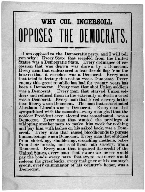 Why Col. Ingersoll opposes the Democrats. [n. p. 1870?].