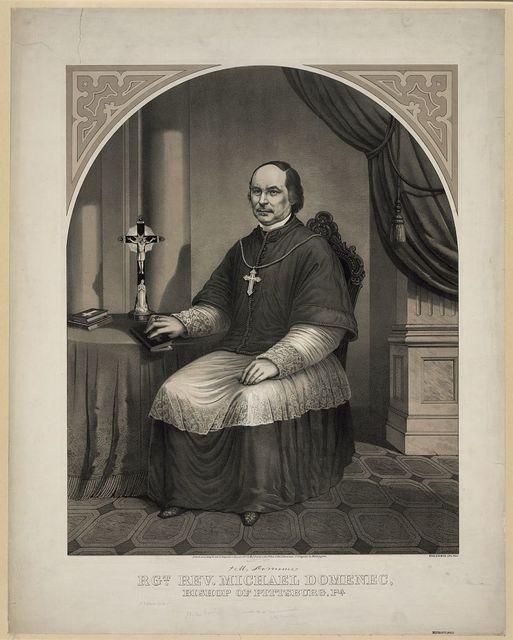 Rgt. Rev. Michael Domenec, Bishop of Pittsburg, Pa.