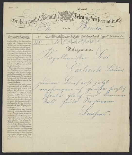 [Telegram, 1871 April] 7, Bremen [to] Levi