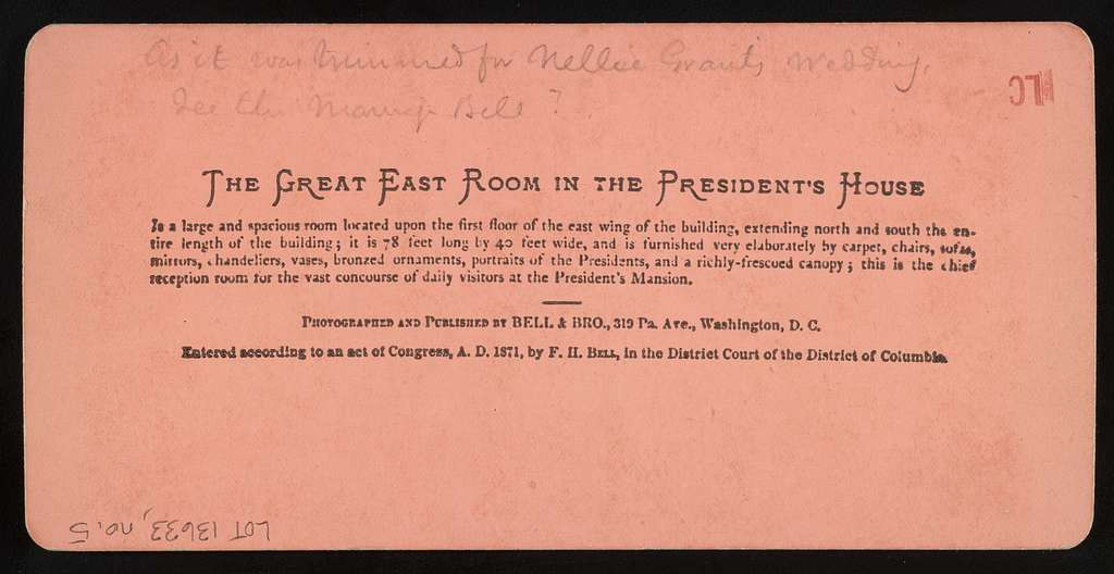 The great East room in the President's house photographed and published by Bell & Bro., 319 Pa. Ave., Washington, D.C