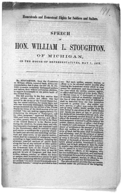 Homesteads and homestead rights for soldiers and sailors. Speech of Hon. William L. Stoughton, of Michigan, in the House of representatives May 7, 1872.