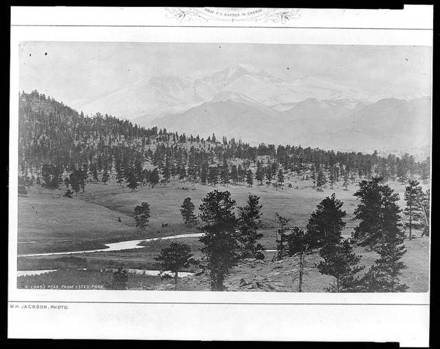 Long's Peak, from Estes Park / W.H. Jackson photo.