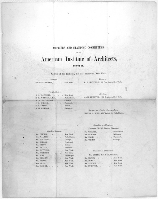 Officers and standing committees of the American institute of architects. 1872-3. New York.