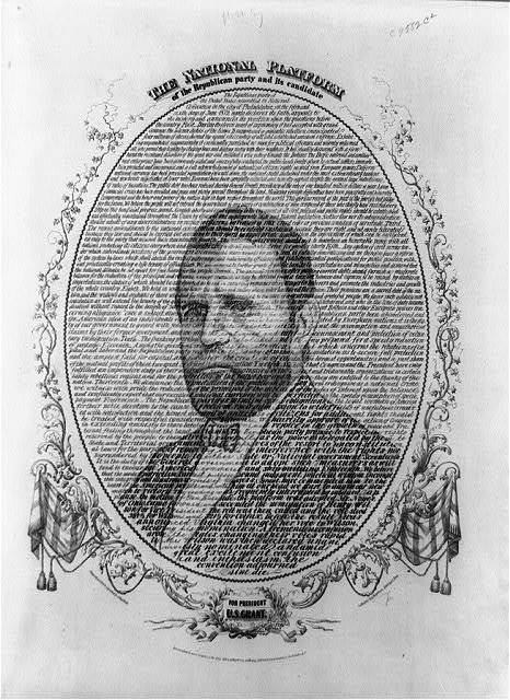 The national platform of the Republican Party and its candidate for president U.S. Grant