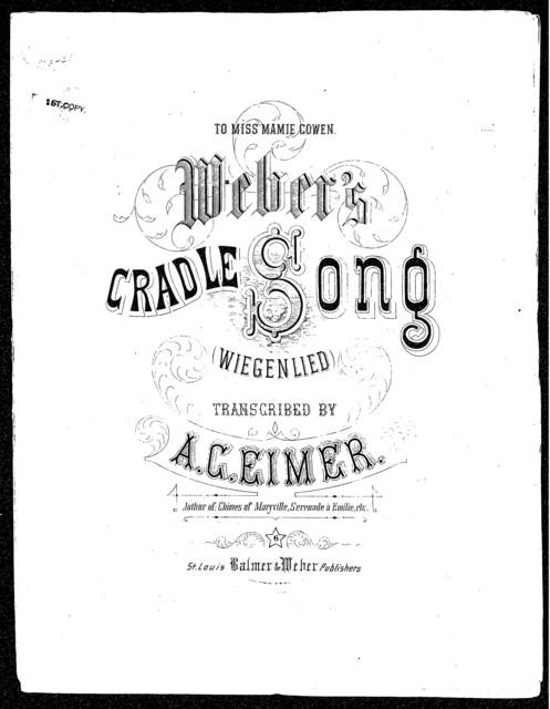Weber's cradle song