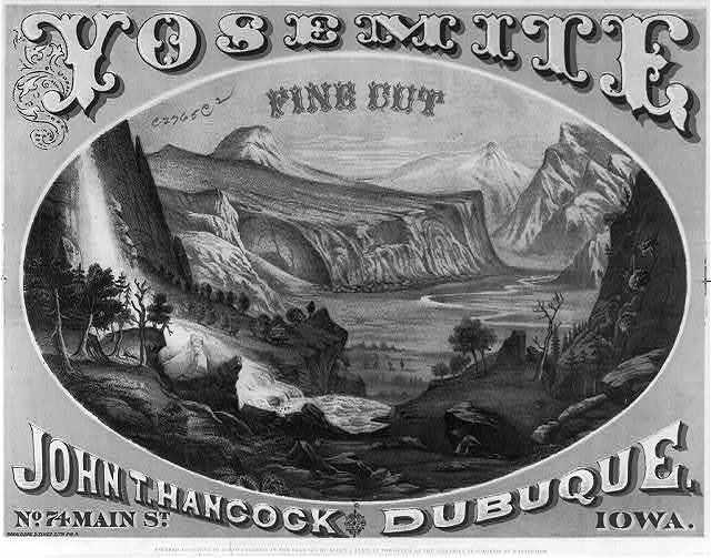 Yosemite fine cut : John T. Hancock, Dubuque, Iowa
