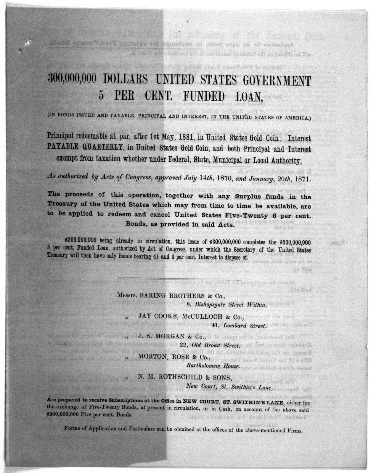 300,000,000 dollars United States government 5 per cent funded loan, (in bonds issued and payable, principal and interest, in the United States of America .... London, New Court St. Swithin's Lane. 31st January, 1873.