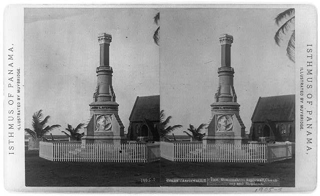 Colon (Aspinwall). Monument to Aspinwall, Chauncey, and Stephens / illustrated by Muybridge.