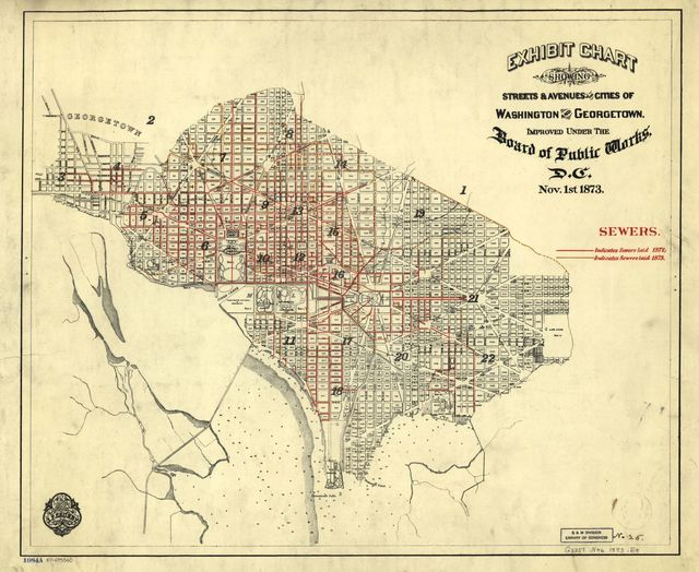 Exhibit chart showing streets & avenues of the cities of Washington and Georgetown, improved under the Board of Public Works, D.C. : Nov. 1st 1873 : sewers.