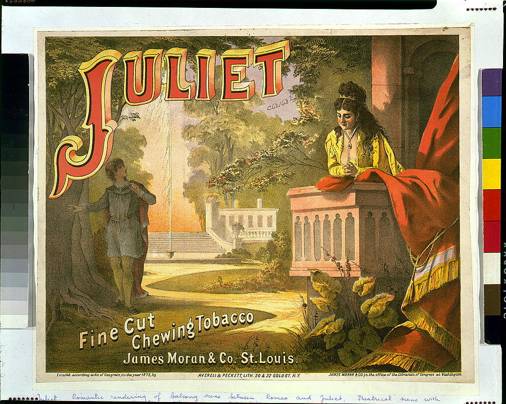Juliet, fine cut, chewing tobacco - James Moran & Co., St. Louis / Averell & Peckett, lith., N. Y.