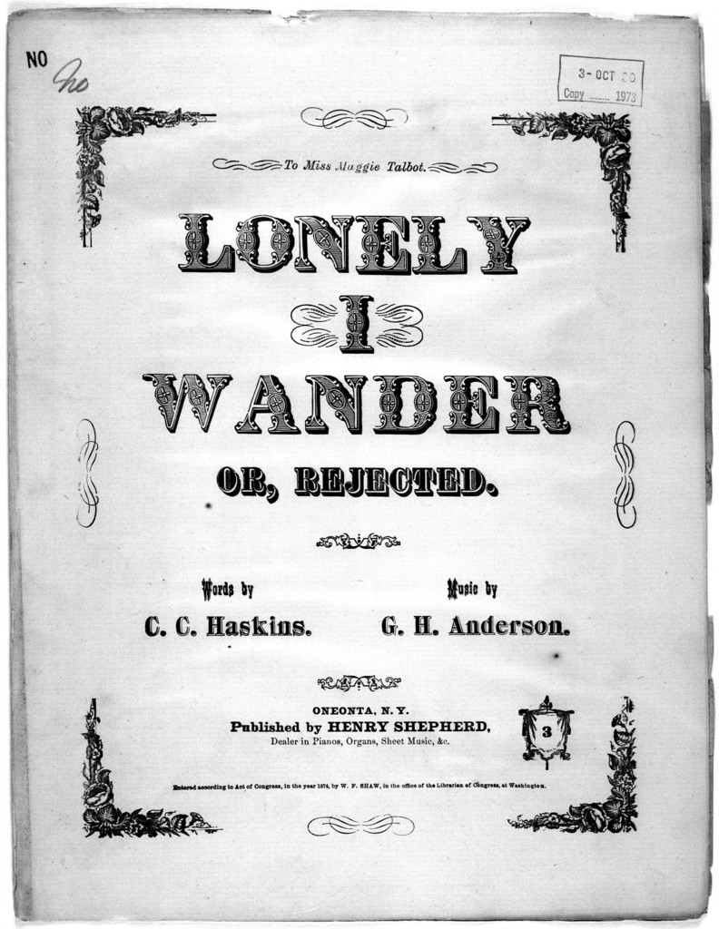 Lonely I wander or rejected