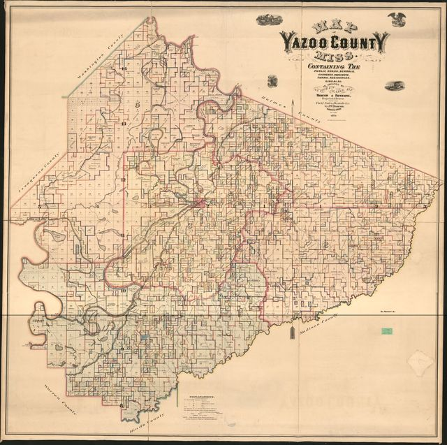 Map of Yazoo County, Miss. : containing the public roads, schools, churches, precincts, farms, residences, gins &c. &c. /