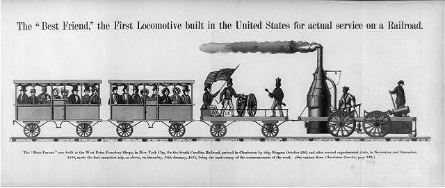 "The ""best friend,"" the first locomotive built in the United States for actual service on a railroad"