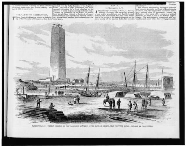 Washington, D.C. - present condition of the Washington Monument, on the baseball ground, near the White House / sketched by Frank Schell.