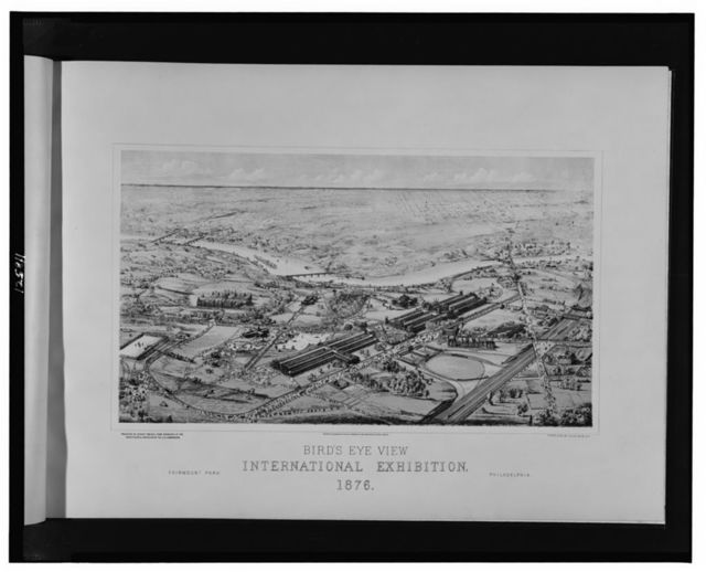 Bird's eye view, International Exhibition, 1876--Fairmont Park, Philadelphia / projected by Sydney Smirke, from drawings of the architects & engineers of the U.S. Commission; photo-lith. by Julius Bien, N.Y.