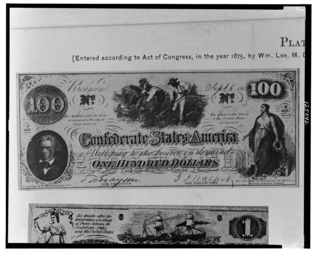[Confederate one hundred dollar bill]