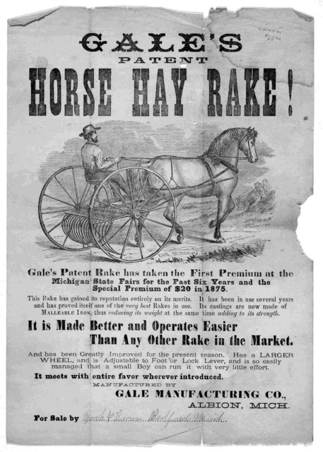 Gale's patent horse hay rake! [Albion, Mich. : Gale Manufacturing Co., 1875?]