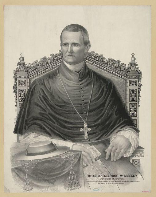 His eminence Cardinal McCloskey - archbishop of New York