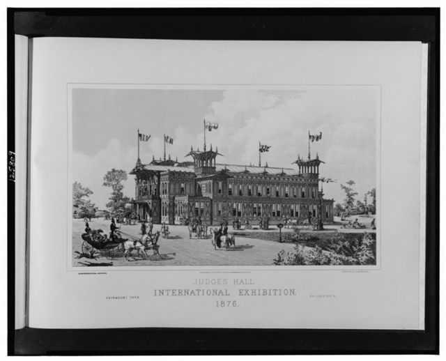 Judges Hall, International Exhibition, 1876--Fairmont Park, Philadelphia / Schwarzmann & Pohl, architects; photo-lith. by Julius Bien, N.Y.