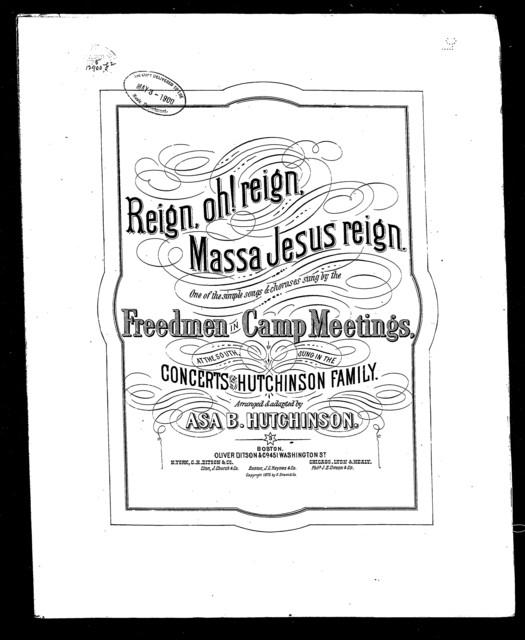 Reign Oh reign, Massa Jesus reign!