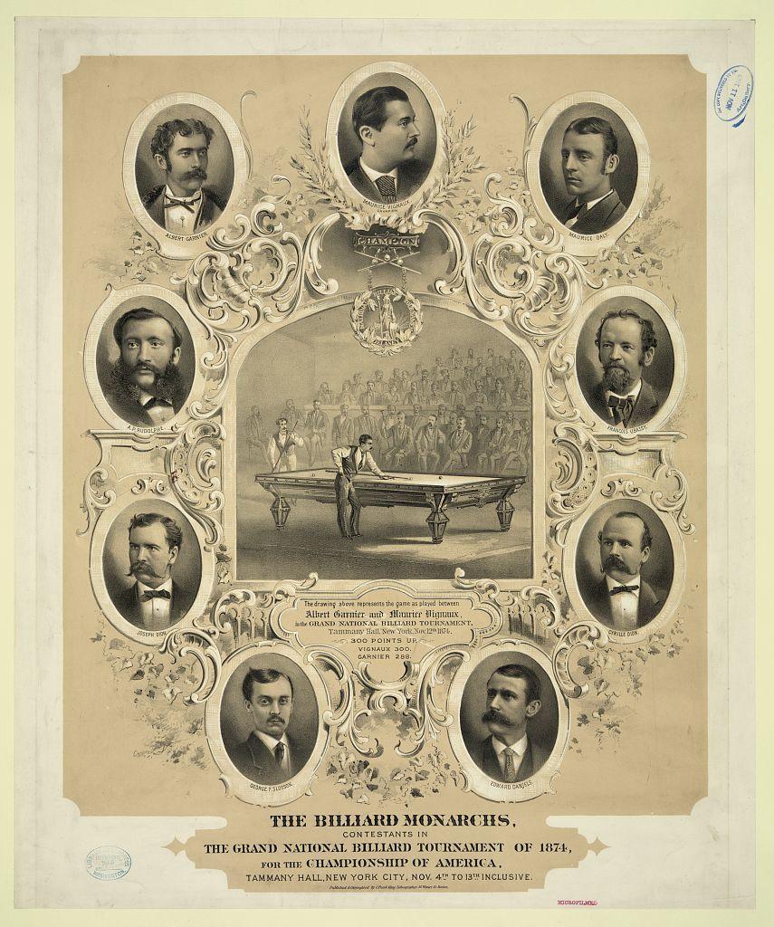 The billiard monarchs, contestants in the grand national billiard tournament of 1874, for the championship of America